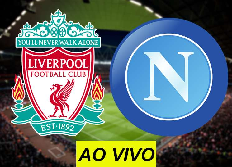 Assistir Liverpool x Napoli ao vivo na TV