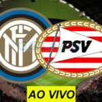 Inter x PSV na Champions League: como assistir ao vivo